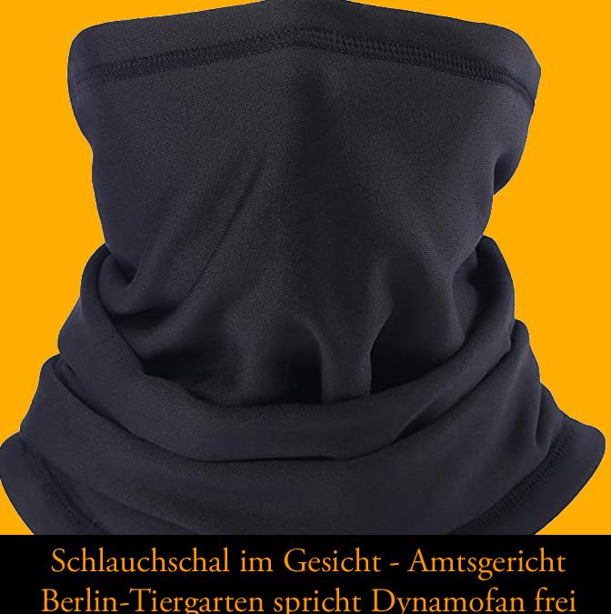Schlauchschal im Gesicht — Amtsgericht Berlin-Tiergarten spricht Dynamofanfrei